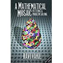 A Mathematical Mosaic: Patterns & Problem Solving (Revised Edition)