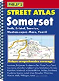 Philip's Street Atlas Somerset (Philip's Street Atlases)