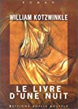 echange, troc William Kotzwinkle - Le livre d'une nuit
