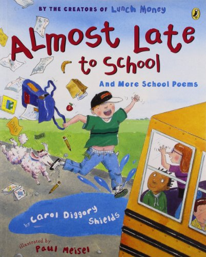 Almost Late to School: And More School Poems (Picture Puffin Books (Paperback))