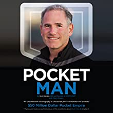 Pocket Man: The Unauthorized Autobiography of a Passionate, Personal Promoter Audiobook by Scott Jordan Narrated by Kyle Brauch