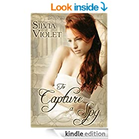 To Capture a Spy (Regency Intrigue)
