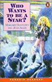 Who Wants to be a Star? (Penguin Joint Venture Readers)