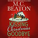 Kissing Christmas Goodbye: An Agatha Raisin Mystery