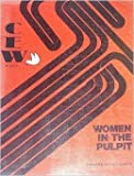 img - for Women in the Pulpit, A First Collection of Sermons book / textbook / text book