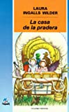 LA Casa De LA Pradera/Little House on the Prairie (8427931956) by Wilder, Laura Ingalls
