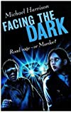 Facing the Dark (0192718010) by Harrison, Michael