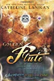 img - for Adventures of Lilli and Zane: The Golden Flute book / textbook / text book