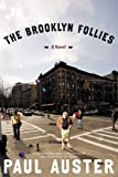 The Brooklyn Follies: A Novel - Paul Auster