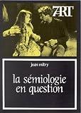 echange, troc Jean Mitry - La Sémiologie en question : Langage et cinéma