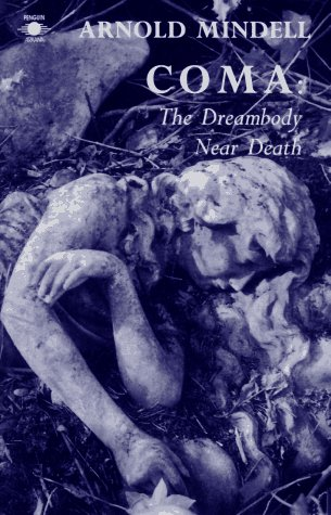 Dreaming Body Near Death (Arkana)