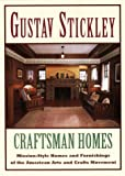 img - for Gustav Stickley: Craftsman Home book / textbook / text book