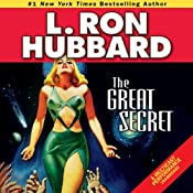 The Great Secret | [L. Ron Hubbard]