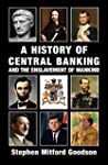 A History of Central Banking and the...