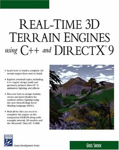 Real-Time 3D Terrain Engines Using C++ and DirectX9 (Charles River Media Game Development)