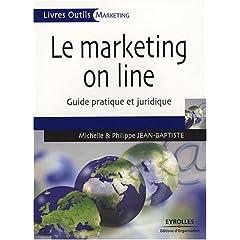 Le marketing online, de Michelle et Philippe JEAN-BAPTISTE, chez Eyrolles