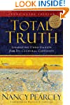Total Truth (Study Guide Edition - Tr...