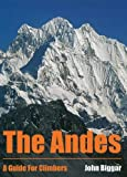 The Andes: A Guide for Climbers