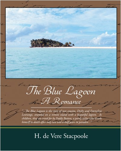 The Blue Lagoon a Romance