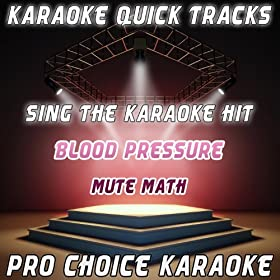 Karaoke Quick Tracks : Blood Pressure (Karaoke Version) (Originally Performed By Mute Math)