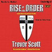 Rise of the Order: Jake Adams, Book 5 | Trevor Scott