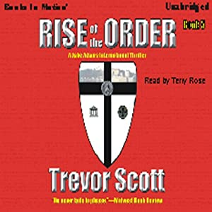 Rise of the Order: Jake Adams, Book 5 | [Trevor Scott]