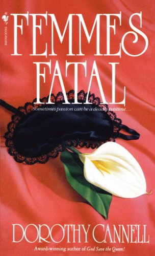 Femmes Fatal, Dorothy Cannell