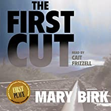 The First Cut: Terrence Reid Mystery Series, Book 2 Audiobook by Mary Birk Narrated by Cait Frizzell