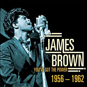 You've Got the Power 1956-62