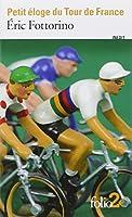 Petit éloge du Tour de France