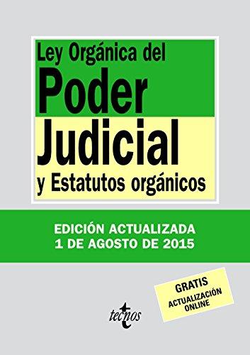 Ley Orgánica Del Poder Judicial Y Estatutos Orgánicos (Derecho - Biblioteca De Textos Legales)