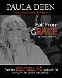 Paula Deen: Fall From Grace