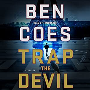Trap the Devil: Dewey Andreas, Book 7 Audiobook by Ben Coes Narrated by Jay Snyder