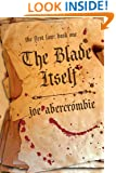 The Blade Itself (The First Law: Book One)
