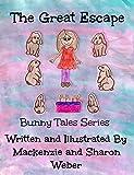 The Great Escape (Bunny Tales Book 1)