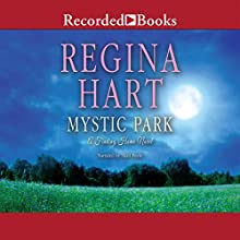 Mystic Park: Finding Home, Book 4 (       UNABRIDGED) by Regina Hart Narrated by Shari Peele