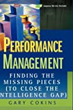 Performance Management:Finding the Missing Pieces (To Close the Intelligence GAP)