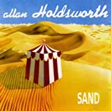 Sand by Holdsworth, Allan (2006-04-03)