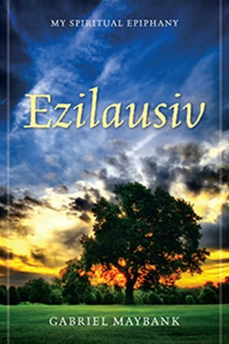 ezilausiv-my-spiritual-epiphany-english-edition