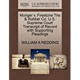 Munger v. Firestone Tire & Rubber Co. U.S. Supreme Court Transcript of Record with Supporting Pleadings