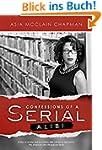 Confessions of a Serial Alibi (Englis...