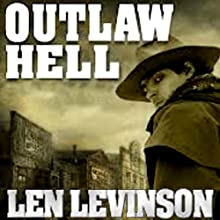 Outlaw Hell (       UNABRIDGED) by Len Levinson Narrated by Fred Berman
