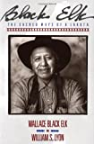 img - for Black Elk: The Sacred Ways of a Lakota book / textbook / text book