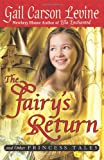The Fairy's Return and Other Princess Tales