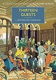 Thirteen Guests (British Library Crime Classics) (English Edition)