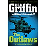 The Outlaws (       UNABRIDGED) by W. E. B. Griffin Narrated by Jonathan Davies
