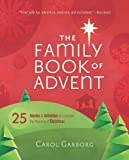 The Family Book of Advent: 25 Stories and Activities to Celebrate the Meaning of Christmas