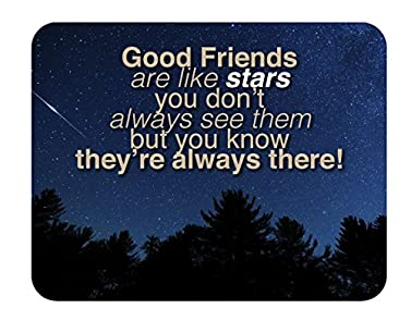 Good Friends are like stars you don't always see them, but you know they're there - 14 x 11 - Lake House Products