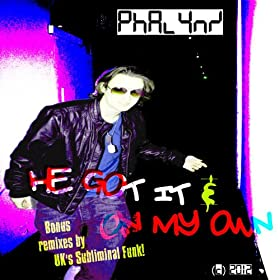 He Got It (Subliminal Funk Remix) [Explicit]