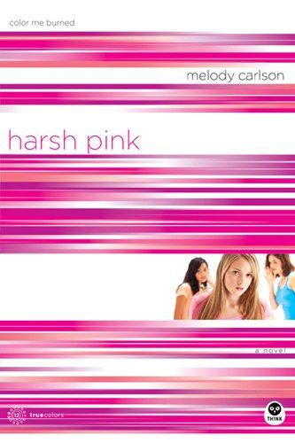 Harsh Pink: Color Me Burned (TrueColors Series #12)